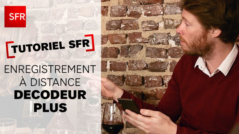 SFR – Enregistrement à distance